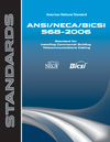 ANSI/NECA/BICSI Standards 568-2006